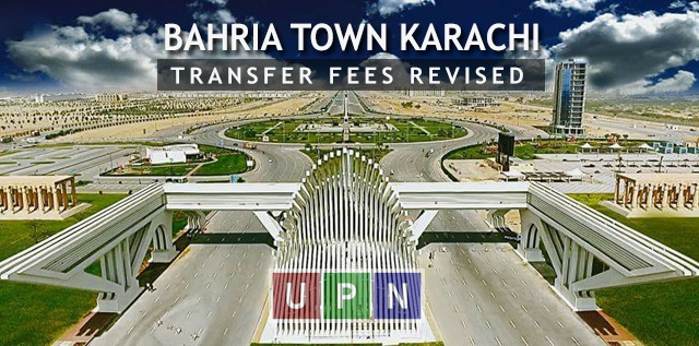 Bahria Town Karachi Transfer Fees Revised for All Projects & Precincts