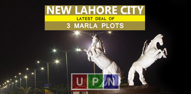 New Deal of 3 Marla New Lahore City Plots – Latest