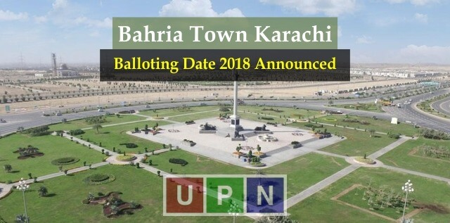 Bahria Karachi Balloting Date 2018 Announced