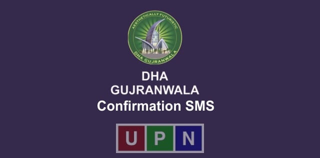 DHA Gujranwala Confirmation SMS Status and Information