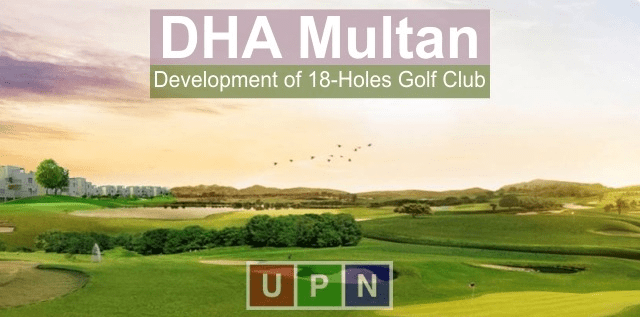 DHA Multan Signature Golf Club development to Start Soon