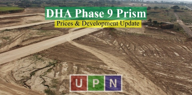 DHA Prism Phase 9 Lahore – Plot Prices, Location, Map and Development Update