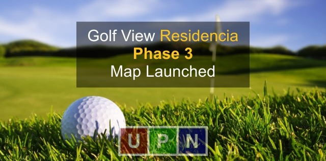 Golf View Residencia Phase 3 Map Launched – Bahria Town Lahore Latest Update