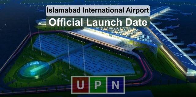 New Islamabad International Airport Inauguration in April 2018
