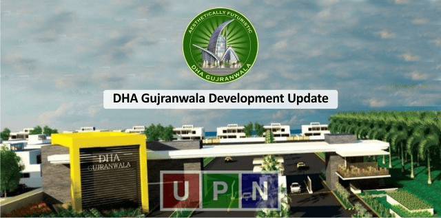 DHA Gujranwala Infrastructure Development to Start Soon