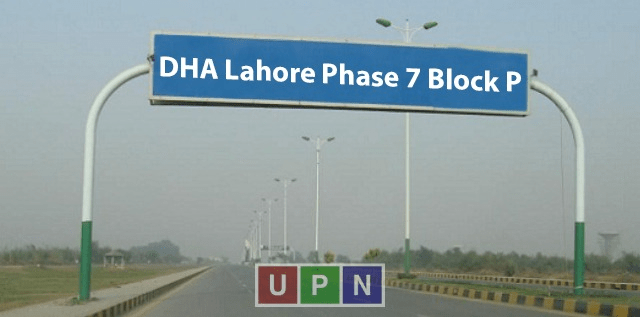 DHA Lahore Phase 7 Block P – Right Choice for Investment and Living