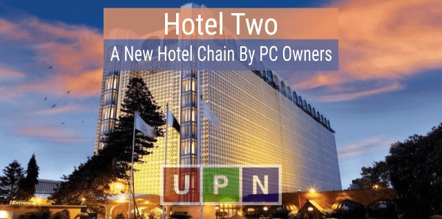 Hotel Two – A New Hotel Chain to be launched by PC Owners