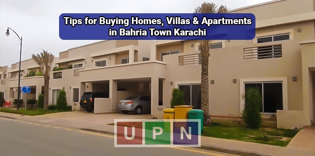 Tips for Buying Homes, Villas and Apartments in Bahria Town Karachi