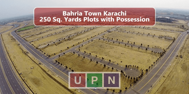 Bahria Town Karachi 250 Sq. Yards Plots with Possession – The Options