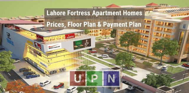 Lahore Fortress Apartment Homes – Booking Details, Plot Prices and Payment Plan