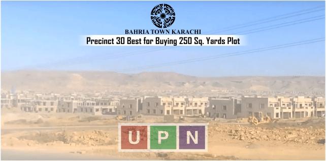 Bahria Town Karachi Precinct 30 Best for Buying 250 Sq. Yards Plots – Bahria Town Karachi Latest Update