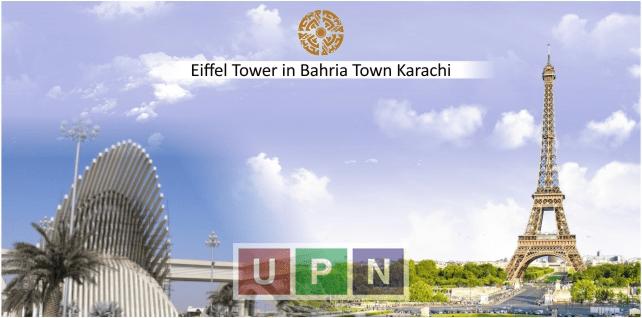 Eiffel tower in Bahria Town Karachi and Impact on Precinct 37- Bahria Town Karachi Precinct 37 Update