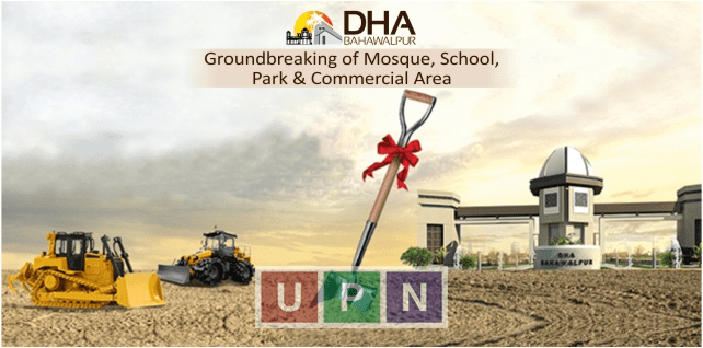 DHA Bahawalpur Groundbreaking of Mosque, School, Park and Commercial Area