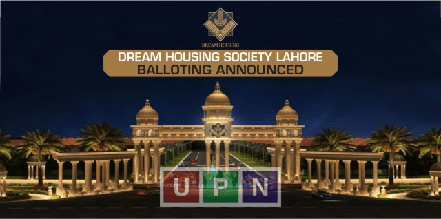 Dream Housing Society Lahore Balloting Announced and Development Started In Dream Housing Society