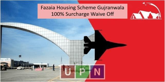 Fazaia Housing Scheme Gujranwala Announces 100% Surcharge Waive Off