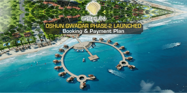 Oshun Gwadar Phase 2  by Eiwan Developers – Beachfront Resort Style Housing Project