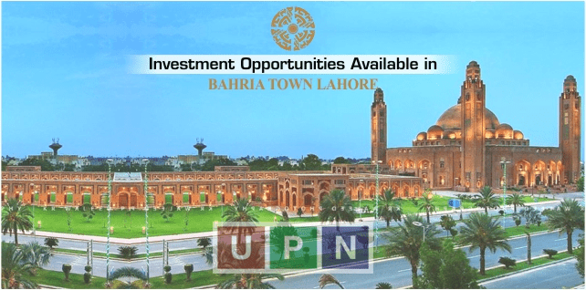 Investment Opportunities Available in Bahria Town Lahore – Bahria Town Lahore Latest Update