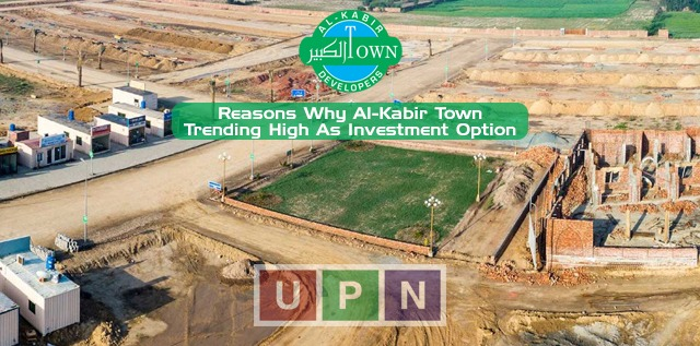 Reasons Why Al-Kabir Town Lahore Trending as Hottest Investment Opportunity