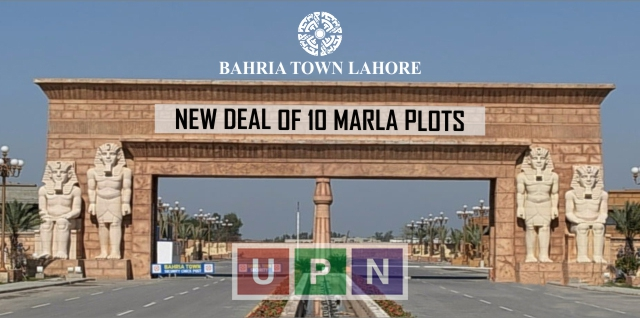 Bahria Town Lahore New Deal of 10 Marla Plots – Booking and Price