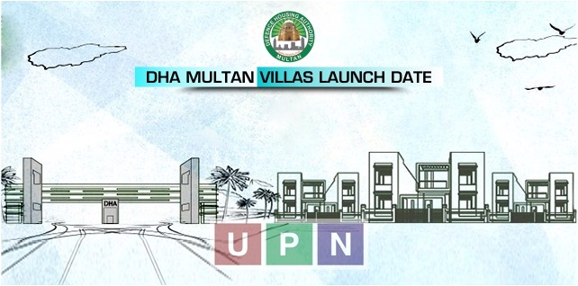 DHA Multan Villas Launching Date Announced – Latest Update