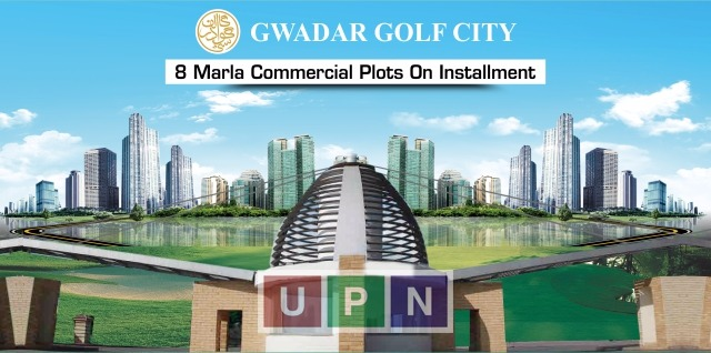 Gwadar Golf City 8 Marla Commercial Plots – Booking Details, Price & Payment Plan
