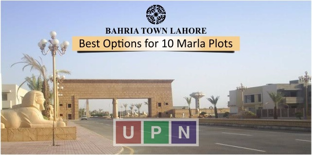 Best Options for 10 Marla Plots in Bahria Town Lahore