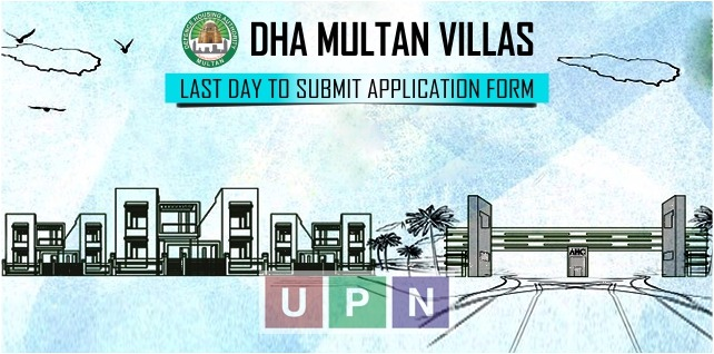 DHA Multan Villas Application - Last Date of Form Submission