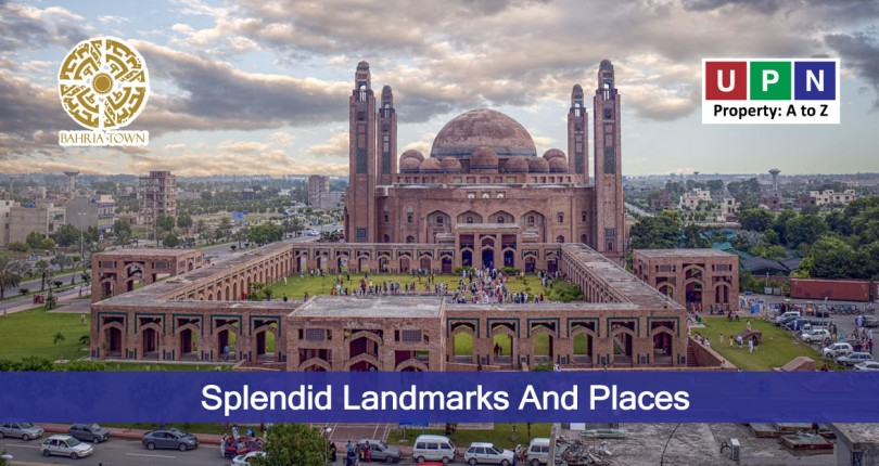 Splendid Landmarks & Places to Visit in Bahria Town Lahore