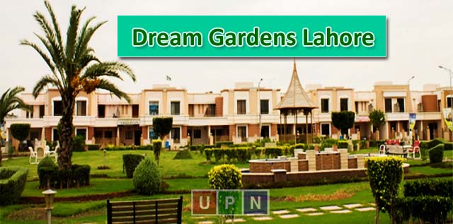 Dream Gardens Lahore – Another Ideal Investment Option For You