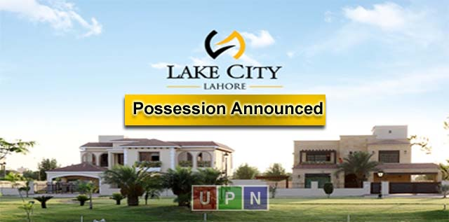 Lake City Lahore Possession Announced In M3 Extension – Latest Updates