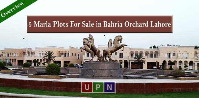 5 Marla Plots For Sale in Bahria Orchard Lahore – Complete Overview