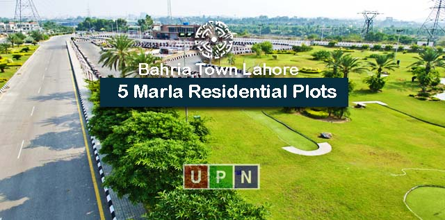 5 Marla Residential Plots in Bahria Town Lahore – Location, Prices, and Investment Potential