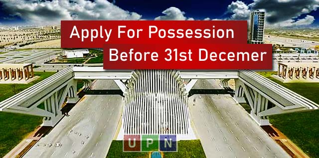 Bahria Town Karachi – Final Notice/Message to Apply For Possession Before 31st December