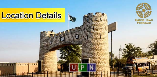 Bahria Town Peshawar – Complete Location Details