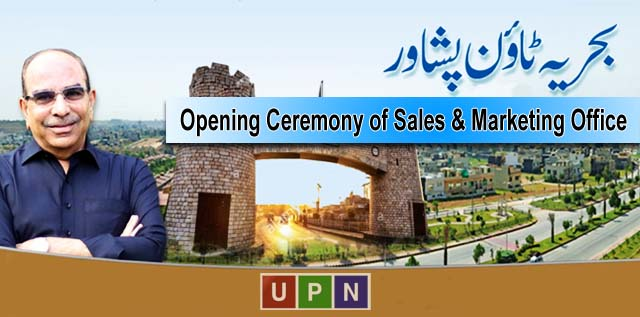 Bahria Town Peshawar – Opening Ceremony of Sales & Marketing Office