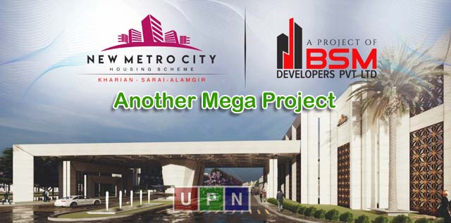 New Metro City Sarai Alamgir – Another Mega Project by BSM Developers
