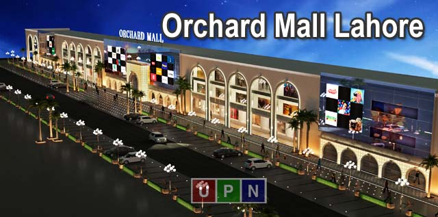 Orchard Mall Lahore – Here All You Need To Know