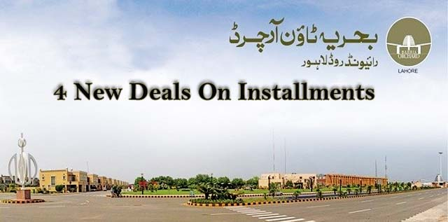 4 New Deals On Installments in Bahria Orchard Lahore