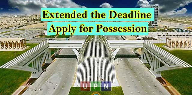 Bahria Town Karachi Extended the Deadline to Apply for Possession