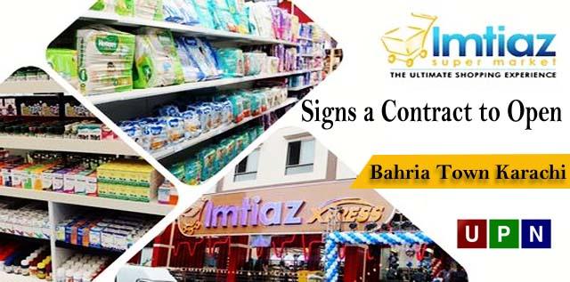 Bahria Town Karachi & Imtiaz Supermarket Signs a Contract to Open Its Flagship Hypermarket!