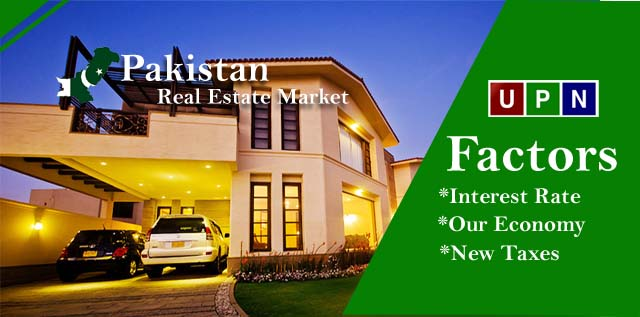 Factors Effect On Pakistan Real Estate Market