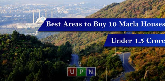Best Areas to Buy 10 Marla Houses in Islamabad Under 1.5 Crore
