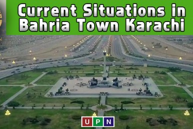 Latest Updates and Current Situations in Bahria Town Karachi