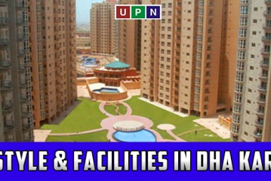 Lifestyle & Facilities at DHA Karachi