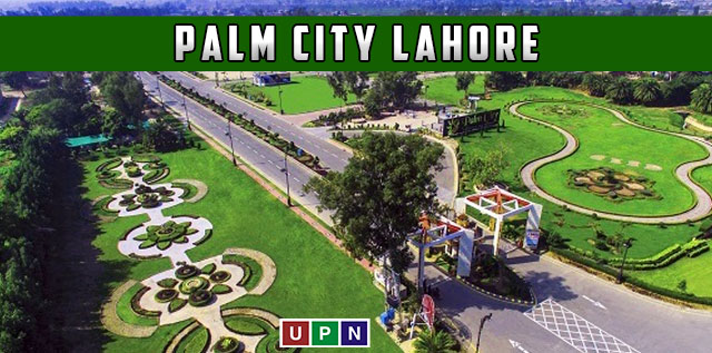Palm City Lahore – All You Need To Know
