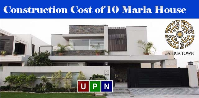 Construction Cost of 10 Marla House in Bahria Town Lahore