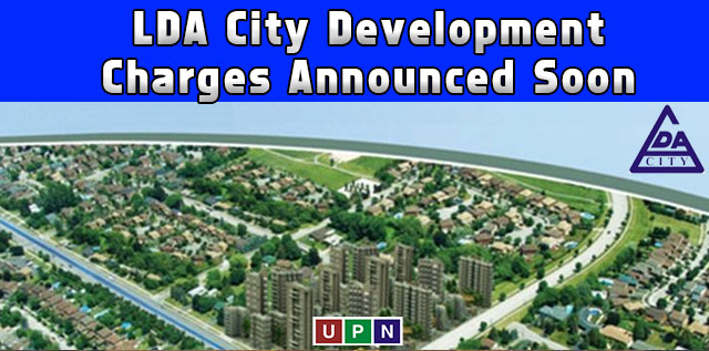 LDA City Lahore Development Charges Will be Announced Soon
