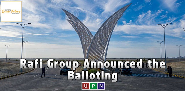 Rafi Group Announced the Balloting and Launch of Overseas Enclave in Green Palms Gwadar – Latest Update