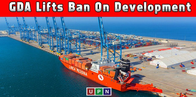 GDA Lifts Ban on Development of New Projects in Gwadar – Latest Update