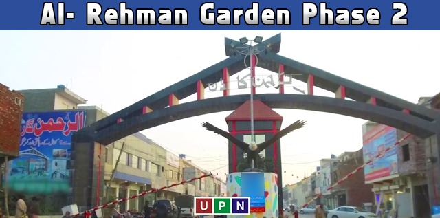 Al- Rehman Garden Phase 2 – All You Need to Know